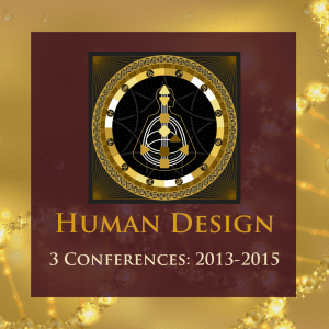 3 Human Design Conferences from 2013-2015