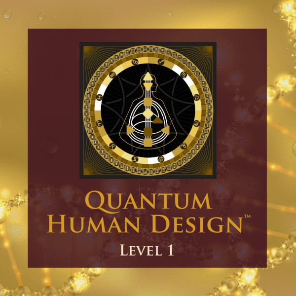 Quantum Human Design Level 1