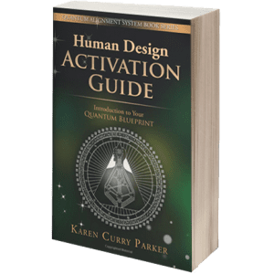 Book Cover - Human Design Activation Guide by Karen Curry