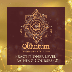 Quantum Alignment System Practitioner Level Training Courses