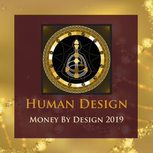 Money by Human Design 2019