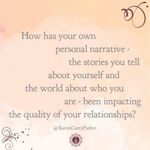 How has your own personal narrative...